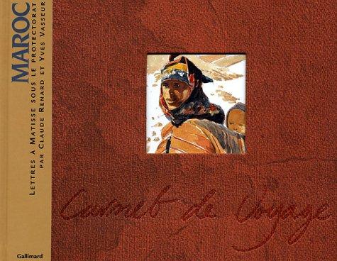 Maroc : Lettres à Matisse sous le protectorat