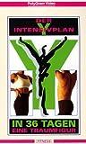 Der Y-Intensiv-Plan - In 36 Tagen eine Traumfigur [VHS]