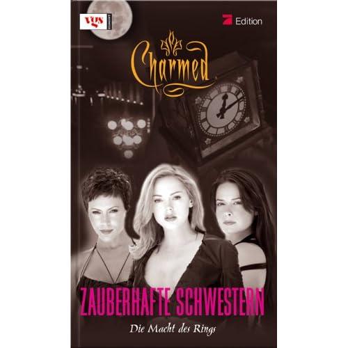 Charmed. Zauberhafte Schwestern