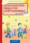 Morgenkreisideen für Krippenkinder: f...