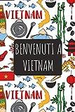 Benvenuti a Vietnam: 6x9 Diario di viaggio I Taccuino con liste di controllo da compilare I Un regalo perfetto per il tuo viaggio in Vietnam e per ogni viaggiatore