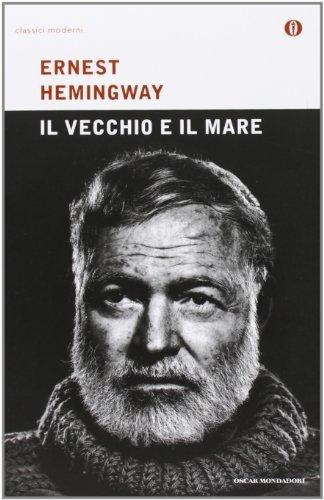 Il Vecchio E Il Mare (Italian Edition) by Ernest Hemingway (2002-08-01)
