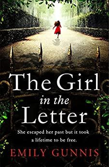 The Girl in the Letter: The most gripping, heartwrenching page-turner of the year by [Gunnis, Emily]