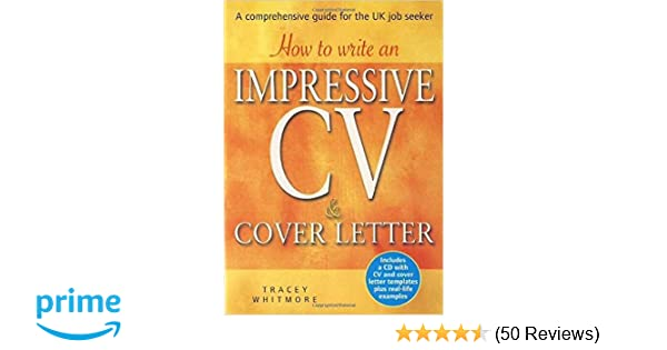 How to Write an Impressive CV and Cover Letter: A Comprehensive ...