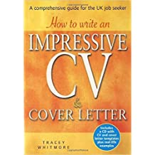 How to Write an Impressive Cv and Cover Letter: A Comprehensive Guide for the UK Job Seeker