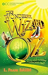 [(Oxford Children's Classics: The Wonderful Wizard of OZ)] [By (author) L. Frank Baum] published on (May, 2015)