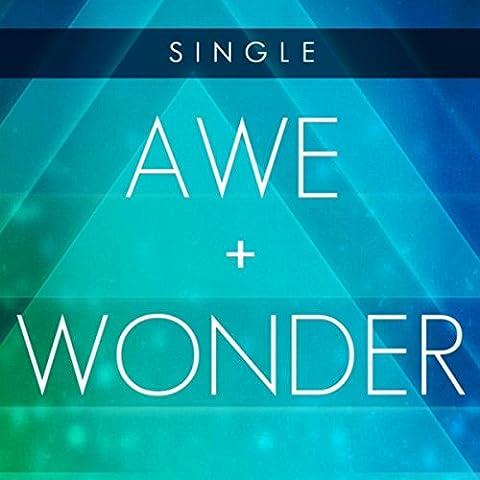 Awe and Wonder - Single