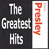 Elvis Presley - The Greatest Hits