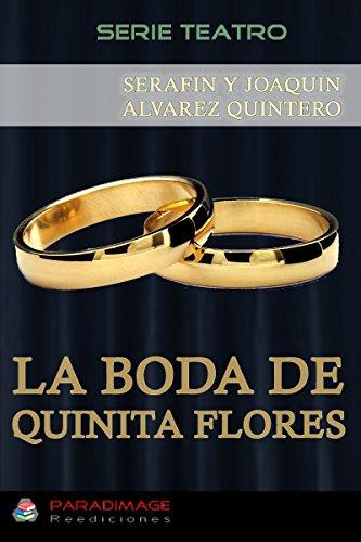 La Boda de Quinita Flores (Teatro)