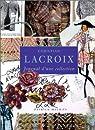 Christian Lacroix : Journal d'une collection par Mauriès