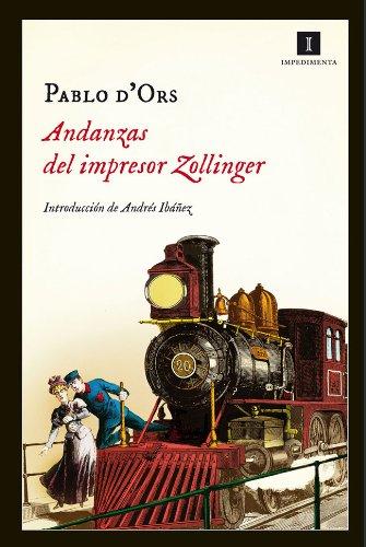 Andanzas del impresor Zollinger (Impedimenta n 91)