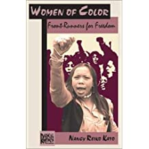 Women of Color: Front-Runners for Freedom