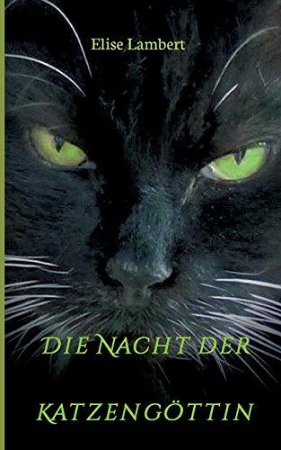 Preisvergleich Produktbild Die Nacht der Katzengöttin