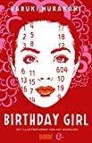 Birthday Girl: (vierfarbig illustrierte Ausgabe)