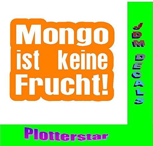 Mongo ist keine Frucht Sticker Aufkleber (Früchte-wand-aufkleber)