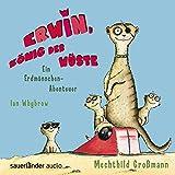Erwin, König der Wüste: Ein Erdmännchen-Abenteuer - Ian Whybrow