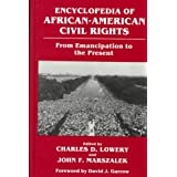 Encyclopedia of African-American Civil Rights: From Emancipation to the Present