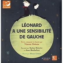 Léonard a une sensibilité de gauche (1CD audio)