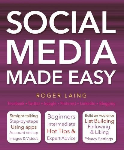 Social Media Made Easy (Computing Made Easy)