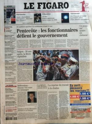 FIGARO (LE) [No 18891] du 30/04/2005 - PATRIMOINE - SANTE, DEPENDANCE, PREVOYANCE - ETES-VOUS BIEN ASSURE ? - EDUCATION - UN BAC FRANCO-AMERICAIN VERRA LE JOUR EN 2006 - ASTRONOMIE - DES FRANCAIS PRENNENT LA PREMIERE PHOTO D'UNE PLANETE EXTRASOLAIRE - LE CAUCHEMAR DU CHOMAGE PAR MICHEL SCHIFFRES - BUSH REPREND L'OPINION PUBLIQUE EN MAIN - TOGO - L'INSTITUT CULTUREL ALLEMAND INCENDIE - CONSTITUTION EUROPEENNE, LE CREDO DE DONNEDIEU - BOXE - MONSHIPOUR GARDE SON TITRE - RALLYES - LOEB TOUJOURS EN