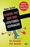 """""""Stress hat nur der Leistungsschwache"""": Die fiesesten Chef-Sprüche Nur hier: Plattitüden-Poker-Spielanleitung"""