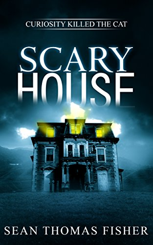 Scary House - Scary House: A Haunting Ghost Novel