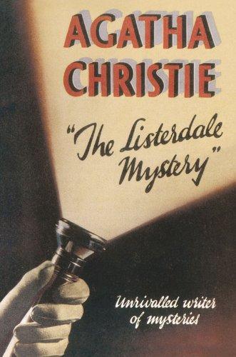 The Listerdale Mystery (Agatha Christie Facsimile Edtn)