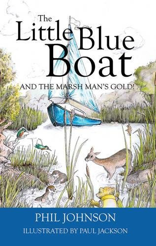 The Little Blue Boat and the Marsh Man's gold!