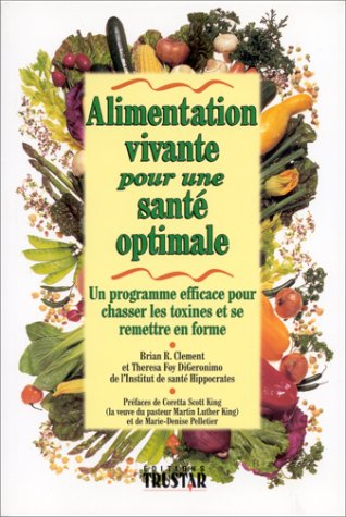 ALIMENTATION VIVANTE POUR UNE SANTE OPTIMALE