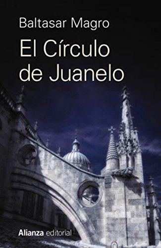 El Círculo de Juanelo (13/20) por Baltasar Magro