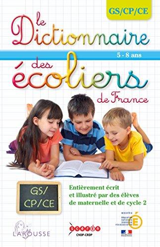 Dictionnaire des écoliers GS/CP/CE par Collectif