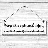 Komm in meinen Garten - Dekoschild Türschild Wandschild aus Holz 10x30cm