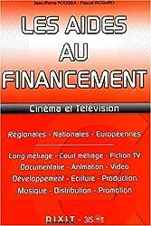 Les aides au financement : Cinéma et télévision