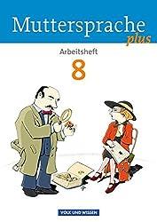 Muttersprache plus - Allgemeine Ausgabe für Berlin, Brandenburg, Mecklenburg-Vorpommern, Sachsen-Anhalt, Thüringen: 8. Schuljahr - Arbeitsheft