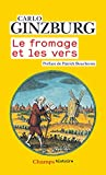 Le fromage et les vers (Champs Histoire) (French Edition)