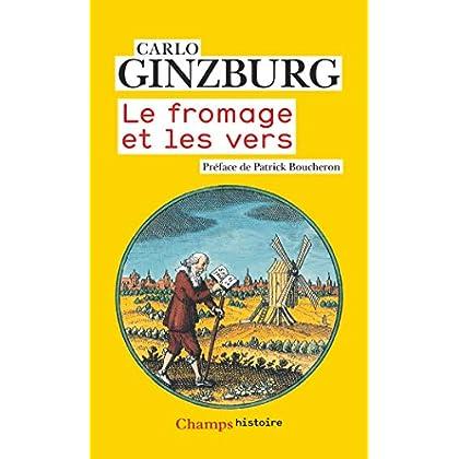 Le fromage et les vers (Champs Histoire)