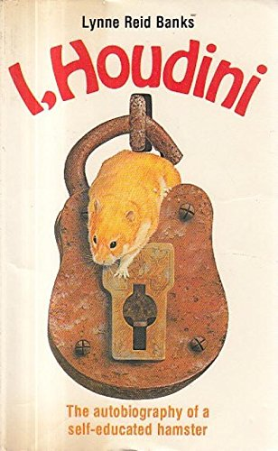 I, Houdini : the autobiography of a self-educated hamster