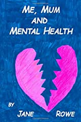 Me, Mum and Mental Health Paperback