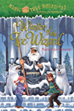 Winter of the Ice Wizard (Magic Tree House Book 32)