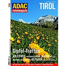 ADAC Reisemagazin Tirol: Gipfel-Treffen