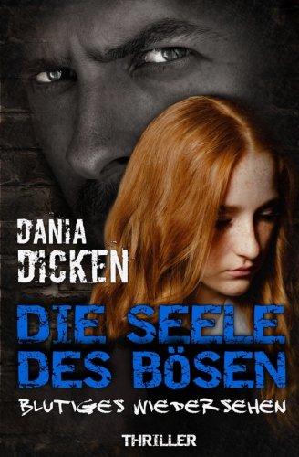 Image of Die Seele des Bösen: Blutiges Wiedersehen (Sadie Scott, Band 3)