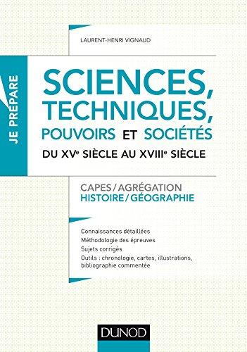 sciences-techniques-pouvoirs-et-societes-du-xve-siecle-au-xviiie-siecle-capes-agregation-histoire-ge