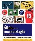 La biblia de la numerología: Guía definitiva sobre el poder de los números (Cuerpo-Mente)