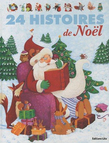 24 histoires de noël - Dés 3 ans (J'aime les histoires)