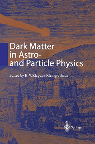 Dark Matter in Astro- and Particle Physics: Proceedings of the International Conference DARK 2000 Heidelberg, Germany, 10-14 July 2000