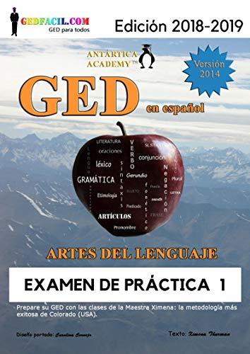 GED en español - Artes del Lenguaje: Examen de Práctica 1 (GED en español de la Maestra Ximena nº 3) por Ximena Thurman