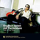 Englisch lernen mit The Grooves - Talk of the Town (Premium Edutainment)