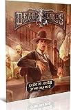 Jeux de Rôles Deadlands Reloaded Guide du joueur de Stone Cold Dead