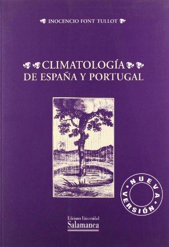 Climatología de España y Portugal (Biblioteca de las ciencias) por Inocencio Font Tullot