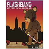 Flashbang: Sci-Fi Stories That Will Blow Your Mind! by Rorie Still (2013-07-28)